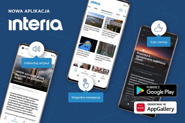 Nowa wersja flagowej aplikacji Interia na urządzenia z systemem Android Nowa wersja flagowej aplikacji Interia na urządzenia z systemem Android /Interia.pl /INTERIA.PL