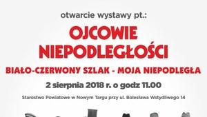 """Nowy Targ: Otwarcie wystawy """"Ojcowie Niepodległości"""""""