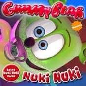 Gummy Bear: -Nuki Nuki