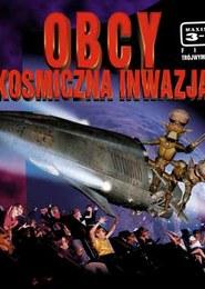 Obcy. Kosmiczna Inwazja - 3D
