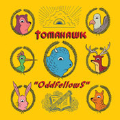 Tomahawk: -Oddfellows