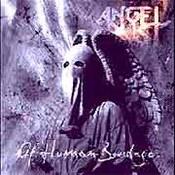 Angel Dust: -Of Human Bondage