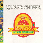 Kaiser Chiefs: -Off With Their Heads