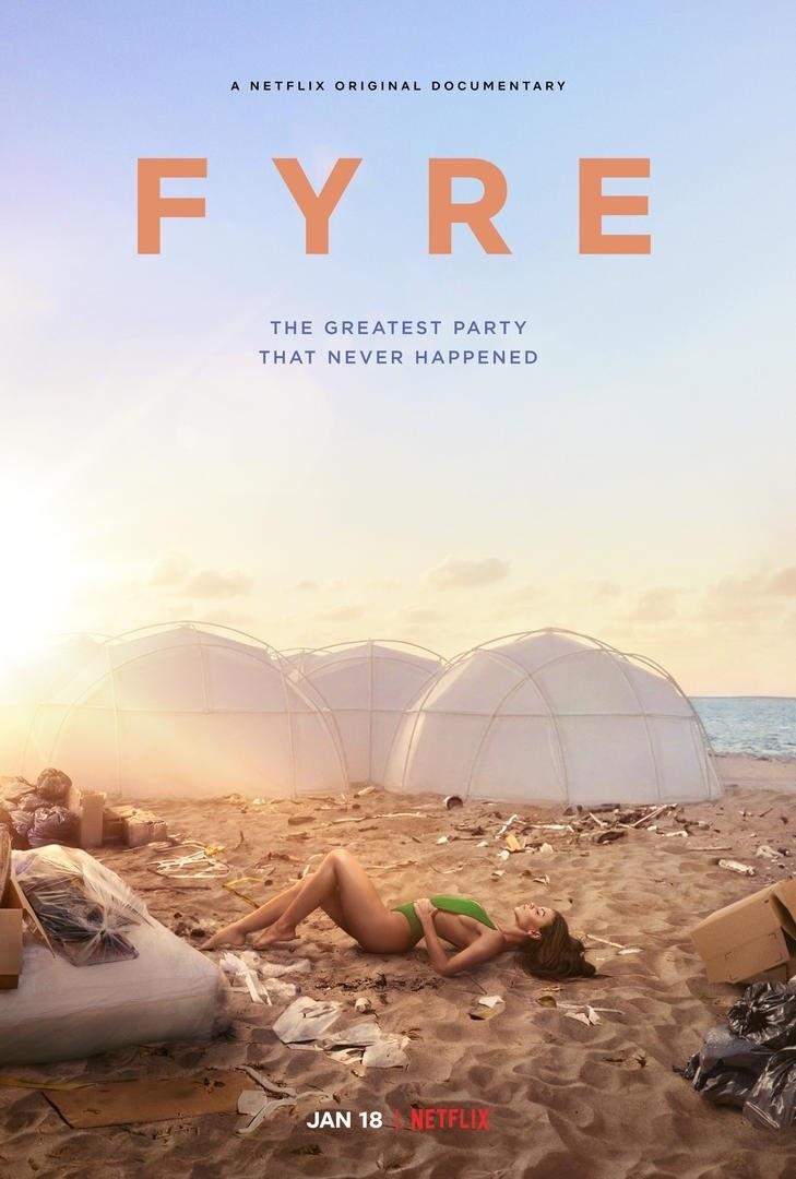 """Oficjalny plakat dokumentu """"FYRE: Najlepsza impreza, która nigdy się nie odbyła"""" /"""