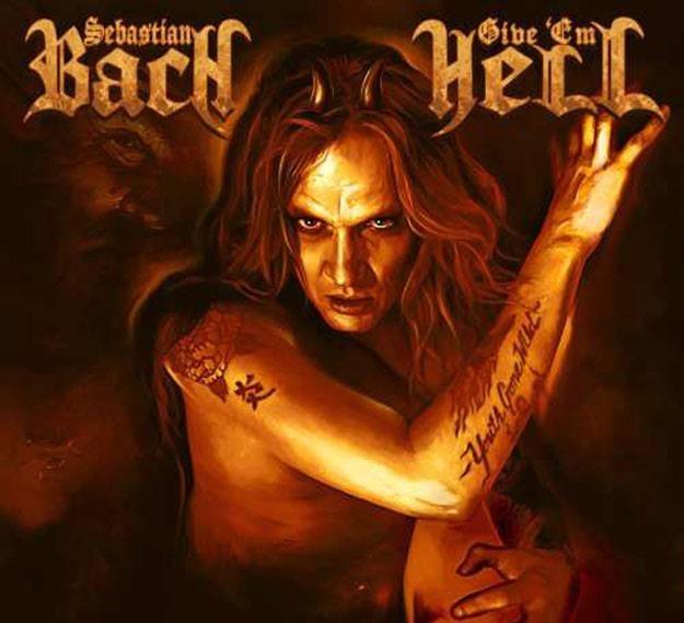 "Okładka albumu ""Give 'Em Hell"" Sebastiana Bacha /"