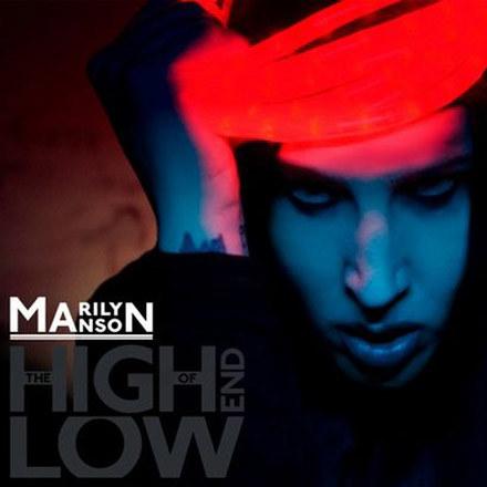 """Okładka albumu """"The High End Of Low"""" zespołu Marilyn Manson /"""