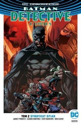 """Okładka komiksu """"Batman Detective Comics - Syndykat ofiar"""" /materiały prasowe"""