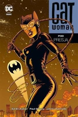 """Okładka komiksu """"Catwoman. Pod presją"""" /materiały prasowe"""