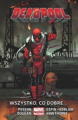 """Okładka komiksu """"Deadpool. Wszystko, co dobre..."""" /materiały prasowe"""