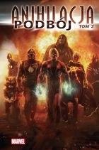 """Okładka komiksu """"Marvel Classic. Anihilacja - Podbój, tom 2"""" /materiały prasowe"""