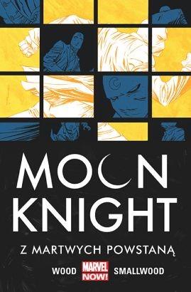 """Okładka komiksu """"Marvel Now. Moon Knight - Z martwych powstaną, tom 2"""" /materiały prasowe"""