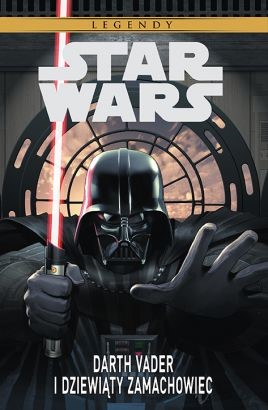 """Okładka komiksu """"Star Wars. Darth Vader i dziewiąty zamachowiec"""" /materiały prasowe"""