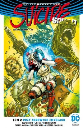 """Okładka komiksu """"Suicide Squad Oddział Samobójców. Przy zdrowych zmysłach, tom 2"""" /materiały prasowe"""