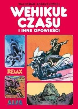 """Okładka komiksu """"Wehikuł czasu i inne opowieści"""" /materiały prasowe"""