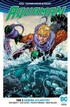 """Okładka komisu """"DC Odrodzenie. Aquaman - Korona Atlantydy, tom 3"""" /materiały prasowe"""
