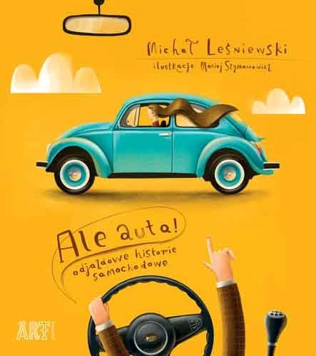 """Okładka książki """"Ale auta! Odjazdowe historie samochodowe"""" /materiały prasowe"""