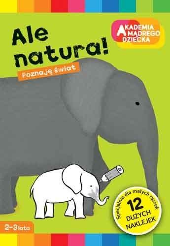 """Okładka książki """"Ale natura"""" /materiały prasowe"""