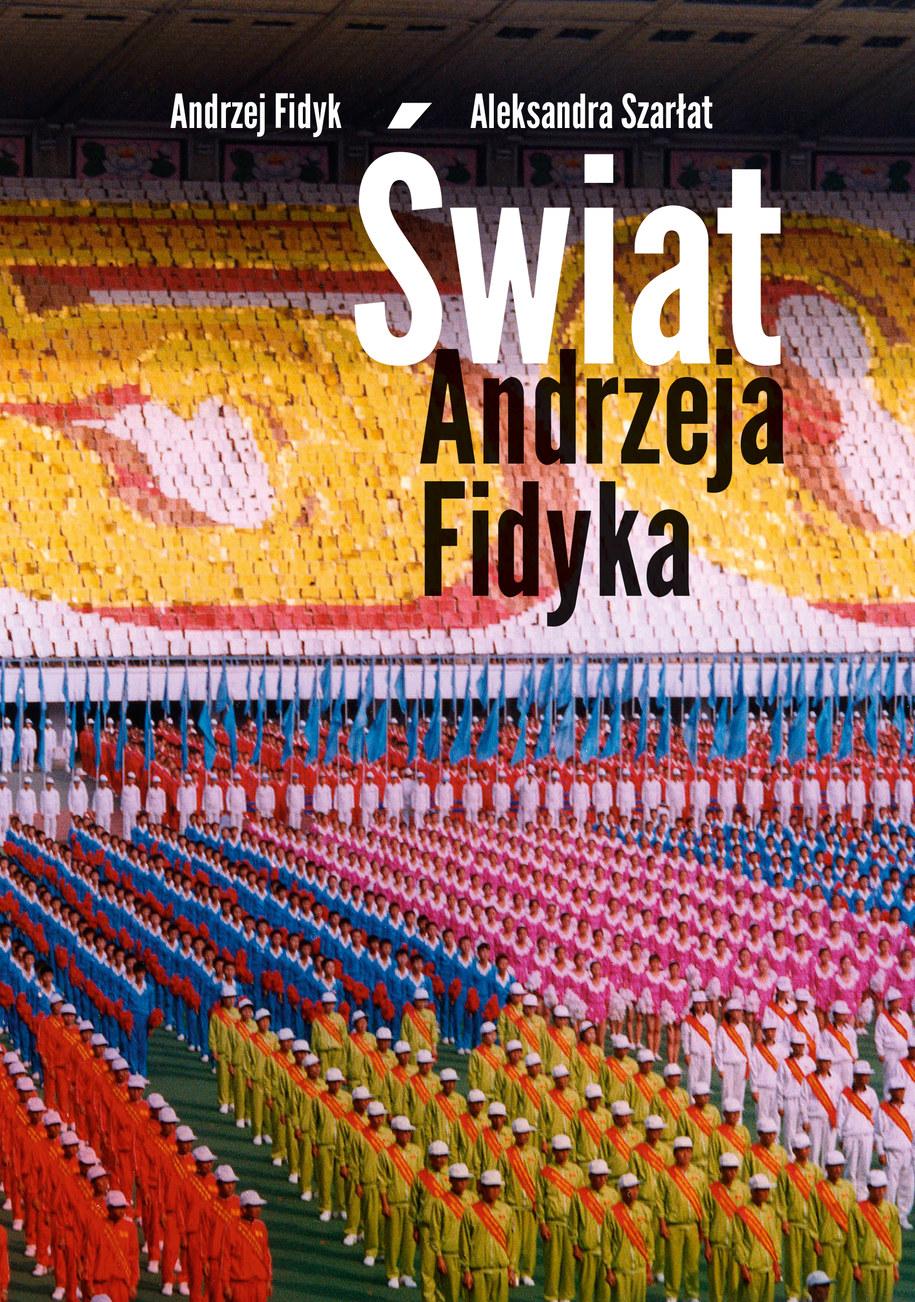 Okładka książki Andrzeja Fidyka /Wydawnictwo Znak /Materiały prasowe