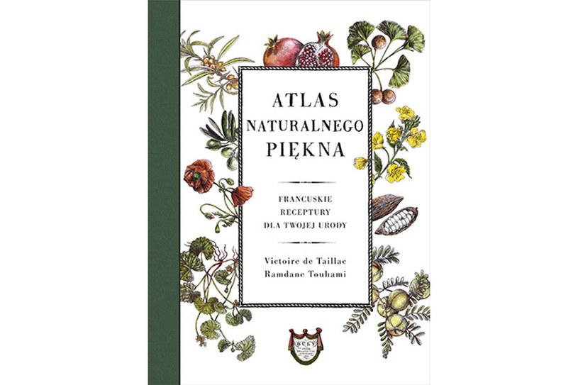 "Okładka książki ""Atlas naturalnego piękna"" /materiały prasowe"