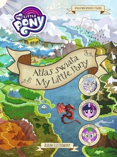 """Okładka książki """"Atlas świata. My Little Pony"""" /materiały prasowe"""