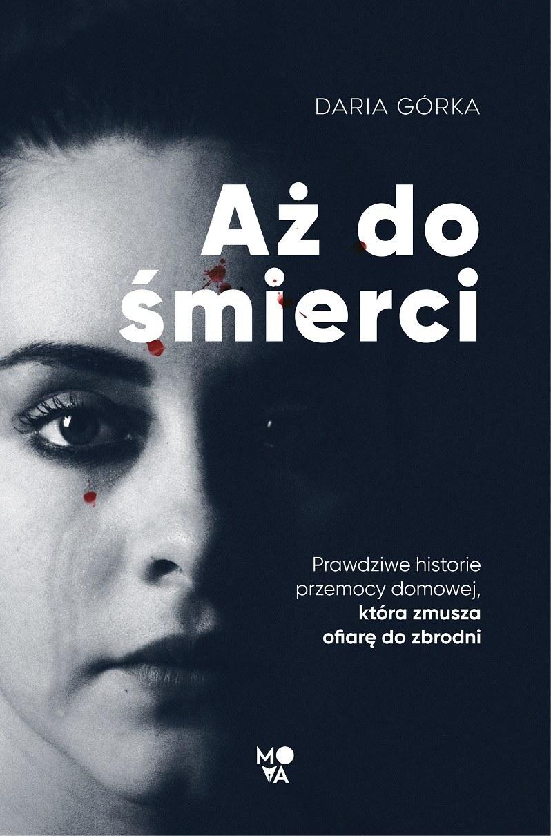 """Okładka książki """"Aż do śmierci"""" /INTERIA.PL/materiały prasowe"""