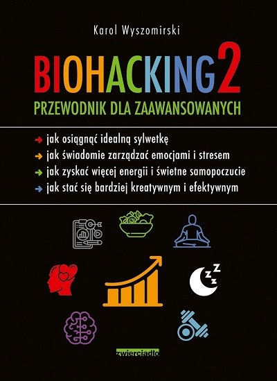 """Okładka książki """"Biohacking 2. Przewodnik dla zaawansowanych"""" /materiały prasowe"""