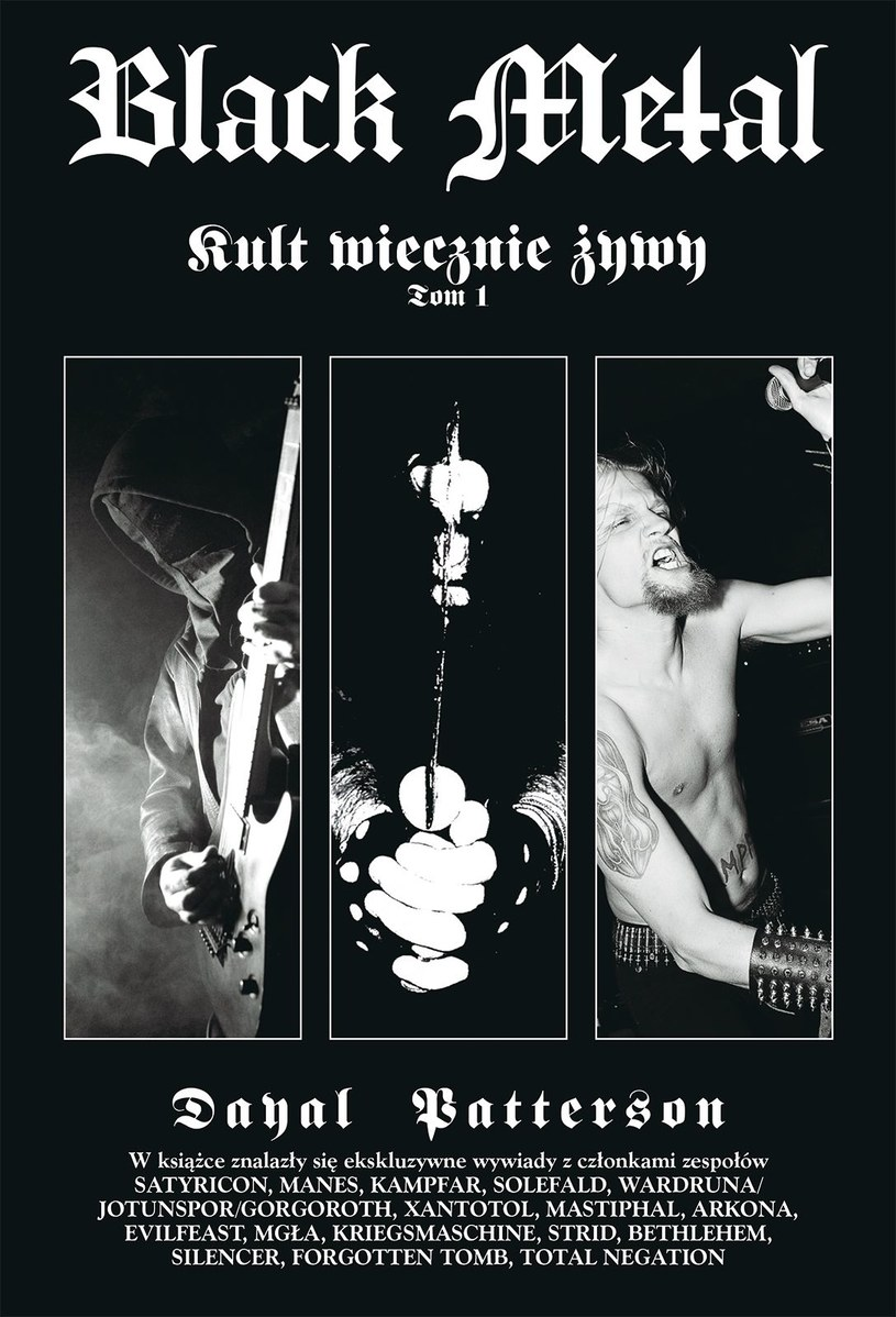 """Okładka książki """"Black Metal: Kult wiecznie żywy – Tom I"""" /"""