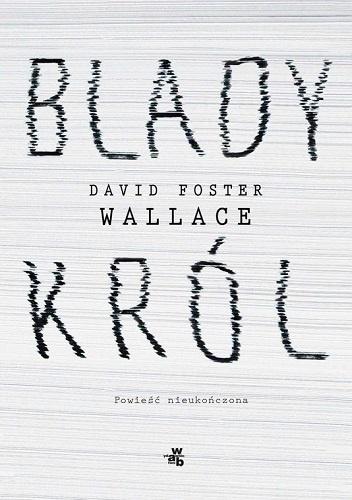 Okładka książki Blady król /Materiały promocyjne /materiały promocyjne