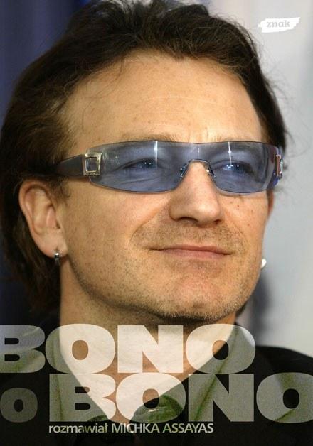 """Okładka książki """"Bono o Bono"""" /"""