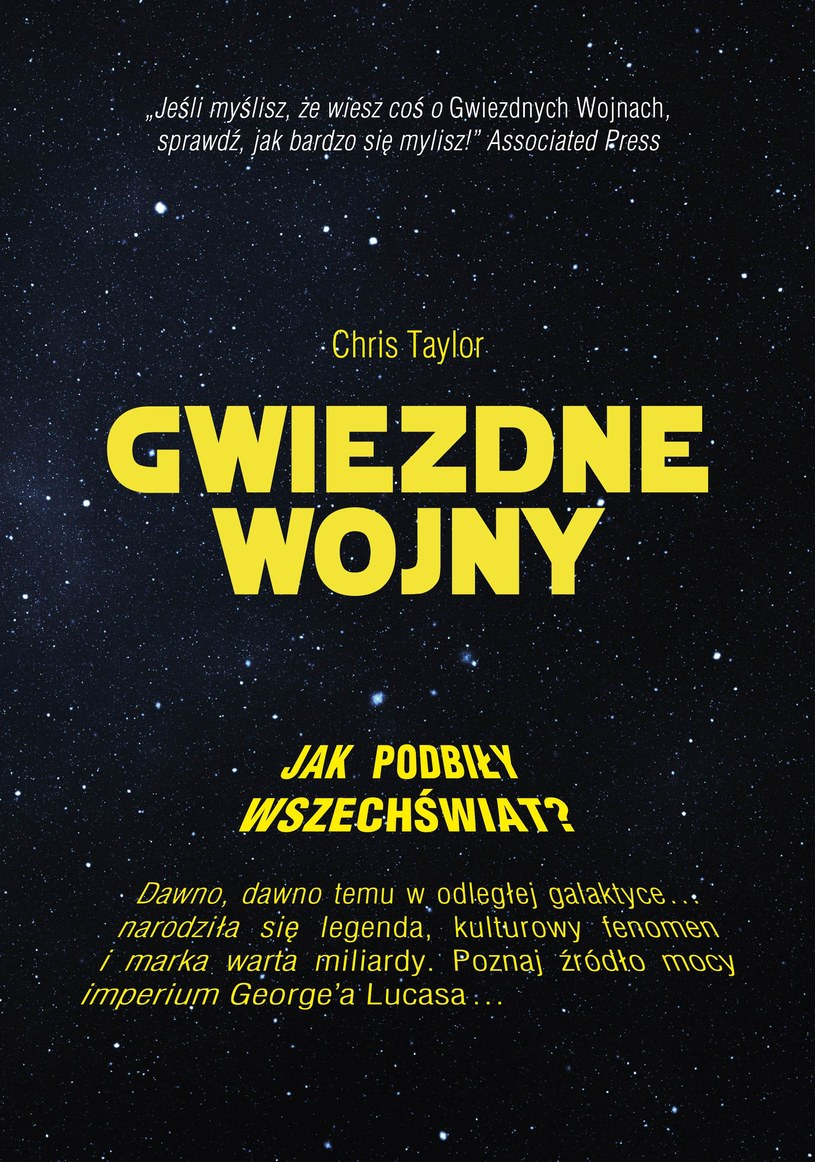 """Okładka książki Chrisa Taylora """"Gwiezdne Wojny. Jak podbiły wszechświat?"""" /materiały prasowe"""