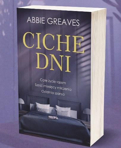 """Okładka książki """"Ciche dni"""" Abbie Greaves /materiały prasowe"""