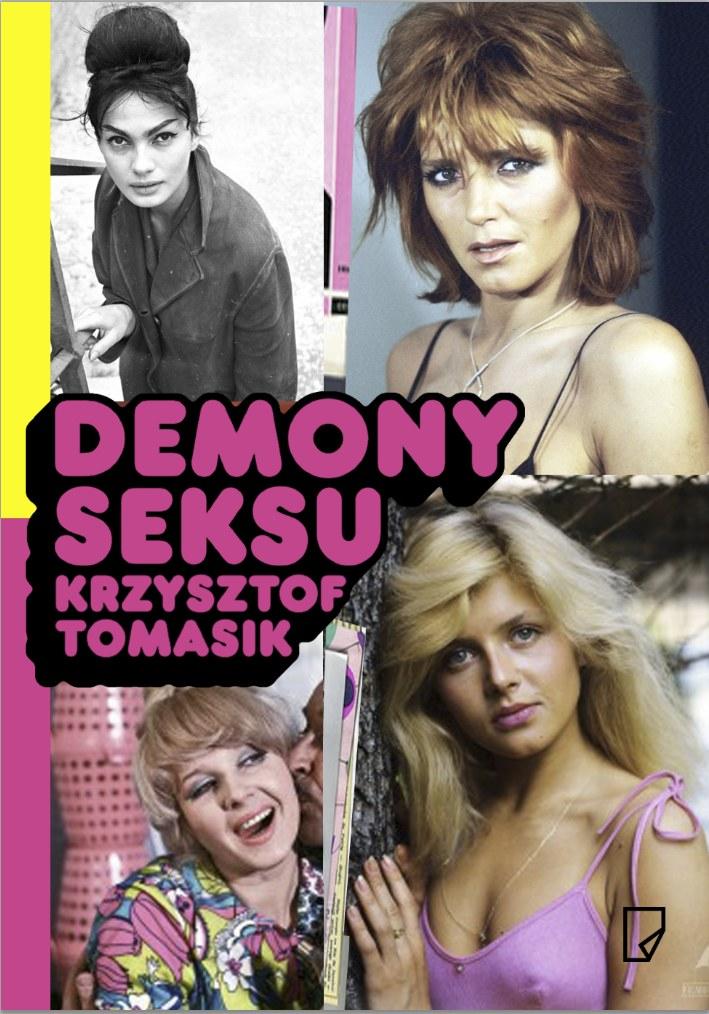 """Okładka książki """"Demony seksu"""" Krzysztofa Tomasika /materiały prasowe"""