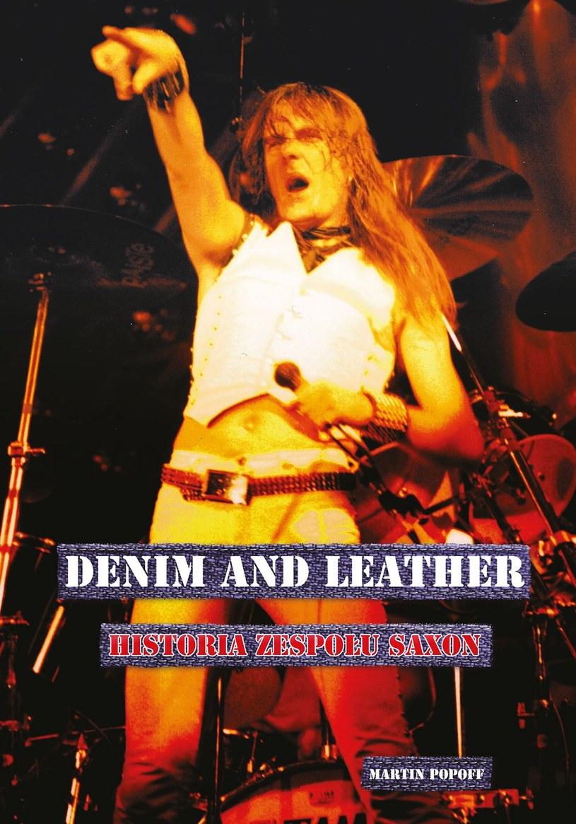 """Okładka książki """"Denim and Leather - Historia zespołu Saxon"""" /materiały prasowe"""