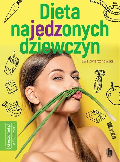 """Okładka książki """"Dieta najedzonych dziewczyn"""" /materiały prasowe"""