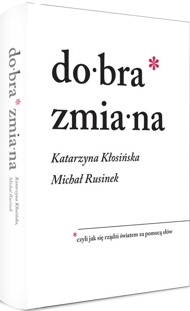 """Okładka książki """"Dobra zmiana"""" /Wydawnictwo Znak /Materiały prasowe"""