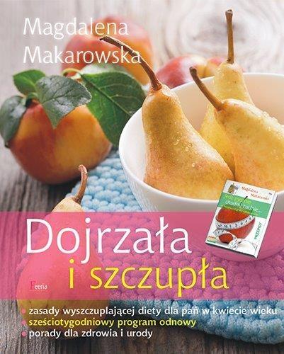 """Okładka książki """"Dojrzała i szczupła"""" Magdaleny Makarowskiej /materiały prasowe"""