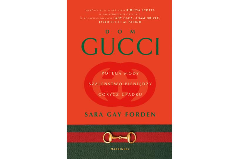 """Okładka książki """"Dom Gucci. Potęga mody, szaleństwo pieniędzy, gorycz upadku"""" /materiały prasowe"""