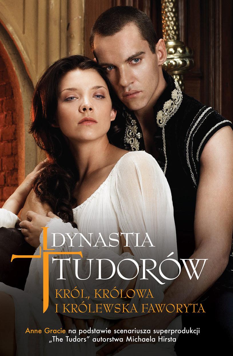 """Okładka książki """"Dynastia Tudorów. Król, królowa i królewska faworyta"""" /materiały prasowe"""