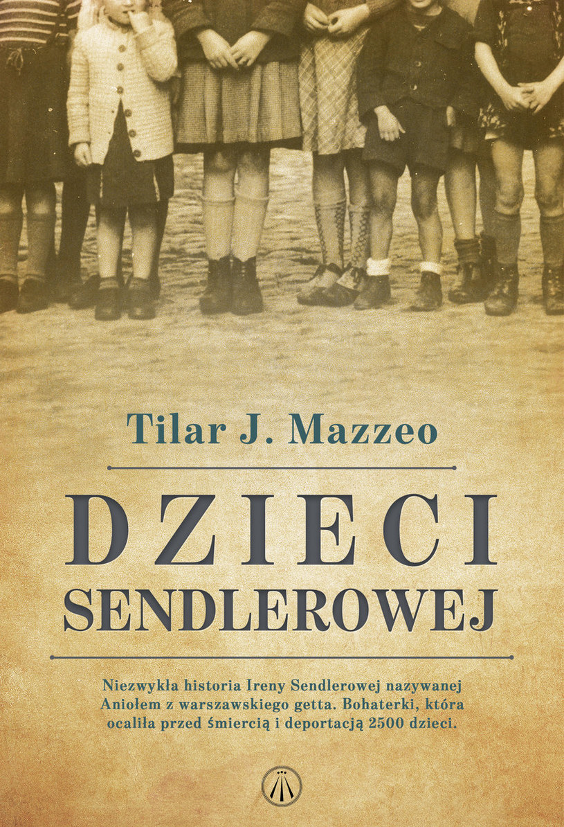 """Okładka książki """"Dzieci Sendlerowej"""" Tilara J. Mazzeo /materiały prasowe"""