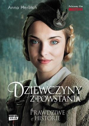"""Okładka książki """"Dziewczyny z Powstania"""", Anny Herbich (Wydawnictwo Znak) /materiały prasowe"""