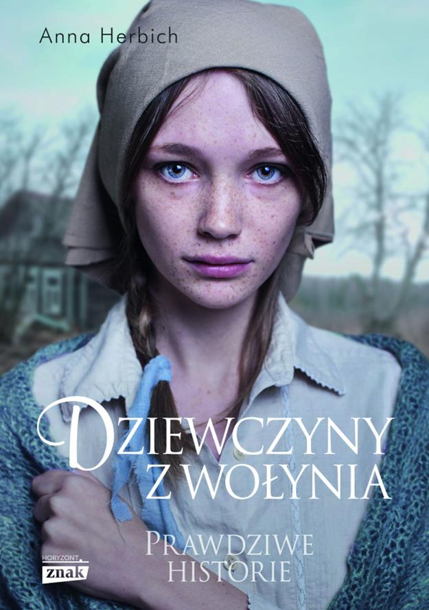 """Okładka książki """"Dziewczyny z Wołynia"""" /materiały promocyjne"""