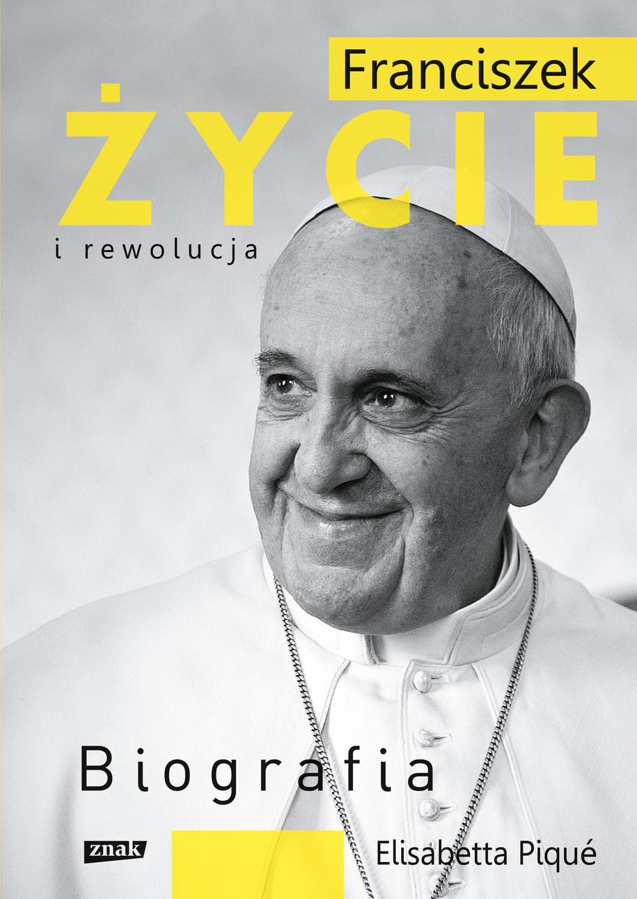 Okładka książki Elisabety Piqué o życiu Papieża Franciszka /Materiały prasowe
