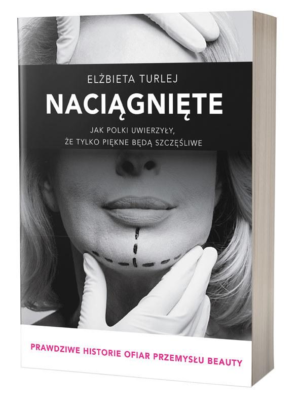 """Okładka książki Elżbiety Turlej """"Nacignięte"""" /materiały prasowe"""