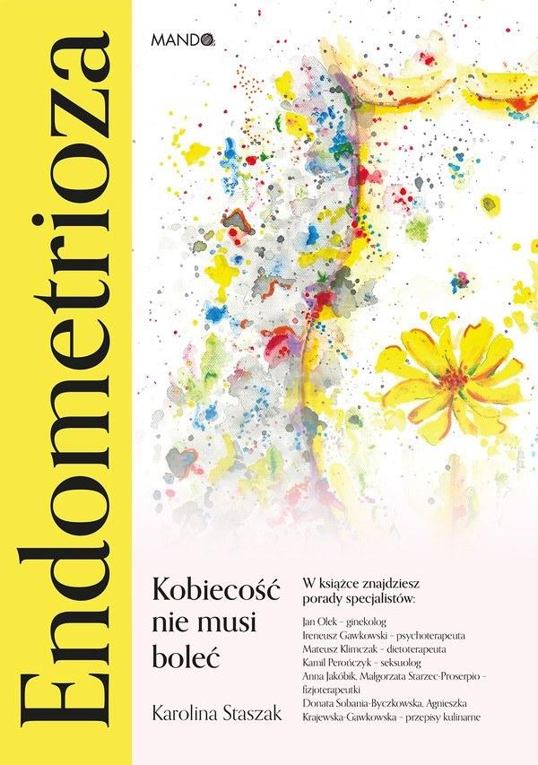 """Okładka książki """"Endometrioza. Kobiecość nie musi boleć"""". /INTERIA.PL/materiały prasowe"""