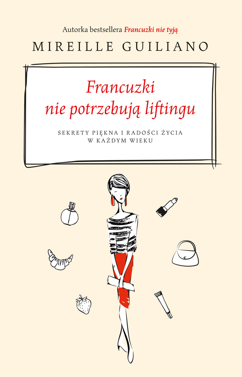 """Okładka książki """"Francuzki nie potrzebują liftingu"""" /materiały prasowe"""