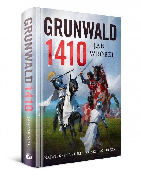 """Okładka książki """"Grunwald 1410"""" Jana Wróbla /materiały prasowe"""