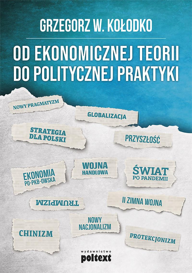 Okładka książki Grzegorza Kołodki, z której pochodzi powyższy fragment /materiały prasowe