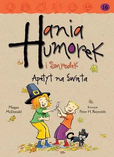 """Okładka książki """"Hania Humorek I Smrodek. Apetyt na święta"""" /materiały prasowe"""