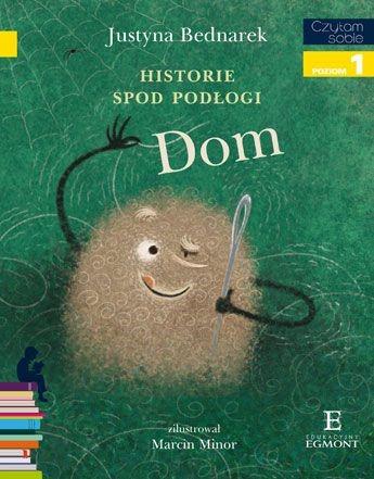 """Okładka książki """"Historie spod podłogi. Dom"""" /materiały prasowe"""