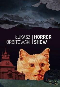 "Okładka książki ""Horror show"", fot Korporacja Ha!art /INTERIA.PL"